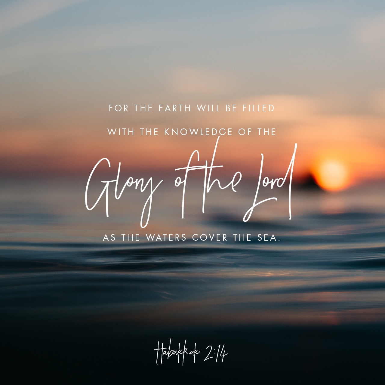 Image result for may the glory of the lord cover the earth as the waters cover the seas